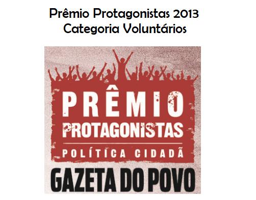 Prêmio Protagonistas Gazeta do Povo - 2013