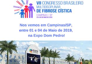 Participe do VII Congresso Brasileiro de Fibrose Cística, em maio de 2019!