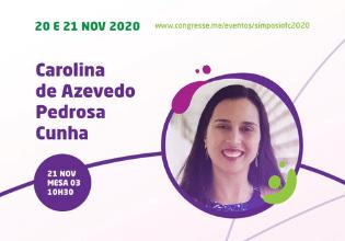 Carolina de Azevedo Pedrosa Cunha – Conheça os palestrantes do 1º Simpósio Brasileiro Interdisciplinar sobre Fibrose Cística