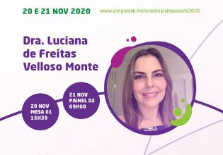 Dra. Luciana de Freitas Velloso Monte – Conheça os palestrantes do 1º Simpósio Brasileiro Interdisciplinar sobre Fibrose Cística