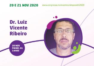 Dr. Luiz Vicente Ribeiro – Conheça os palestrantes do 1º Simpósio Brasileiro Interdisciplinar sobre Fibrose Cística