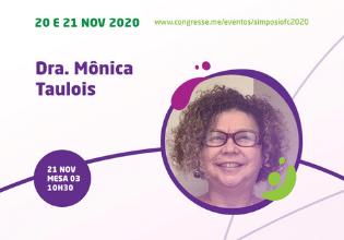 Dra. Mônica Müller Taulois – Conheça os palestrantes do 1º Simpósio Brasileiro Interdisciplinar sobre Fibrose Cística