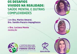Painel do 1º Simpósio Brasileiro Interdisciplinar sobre Fibrose Cística tratará de saúde mental