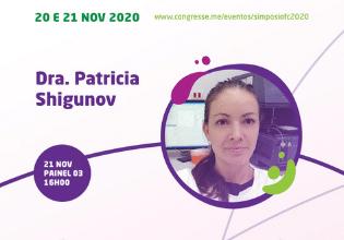 Dra. Patrícia Shigunov – Conheça os palestrantes do 1º Simpósio Brasileiro Interdisciplinar sobre Fibrose Cística