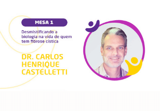 Dr Carlos Henrique Castelletti   Conheça os palestrantes do 2º Simpósio Brasileiro Interdisciplinar sobre Fibrose Cística