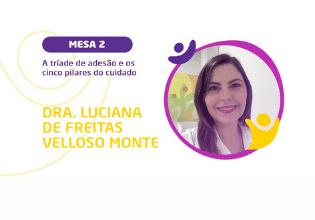 Dra Luciana Monte | Conheça os palestrantes do 2º Simpósio Brasileiro Interdisciplinar sobre Fibrose Cística