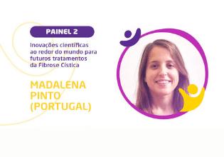 Madalena Pinto – Conheça os palestrantes do  2º Simpósio Brasileiro Interdisciplinar sobre Fibrose Cística
