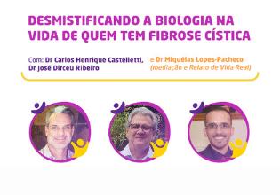 Mesa do 2º Simpósio Brasileiro Interdisciplinar sobre Fibrose Cística irá desmistificar a biologia na vida de quem tem a doença