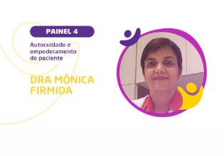 Dra Mônica Firmida – Conheça os palestrantes do 2º Simpósio Brasileiro Interdisciplinar sobre Fibrose Cística