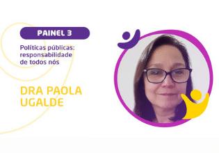 Dra Paola Ugalde – Conheça os palestrantes do  2º Simpósio Brasileiro Interdisciplinar sobre Fibrose Cística